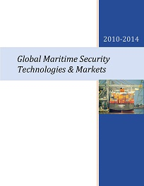 Global Maritime Security Technologies & Markets - 2010-2014
