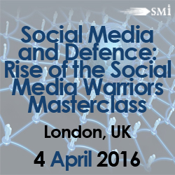 Social Media and Defence: Rise of the Social Media Warriors Masterclass