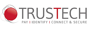 TRUSTECH – Pay, Identify, Connect & Secure