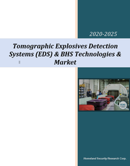 Tomographic Explosives Detection Systems (EDS) & BHS Technologies & Market