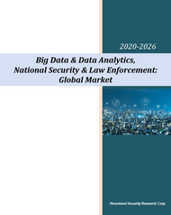 Big Data & Data Analytics in Homeland Security, National Security & Law Enforcement Market Cover Page